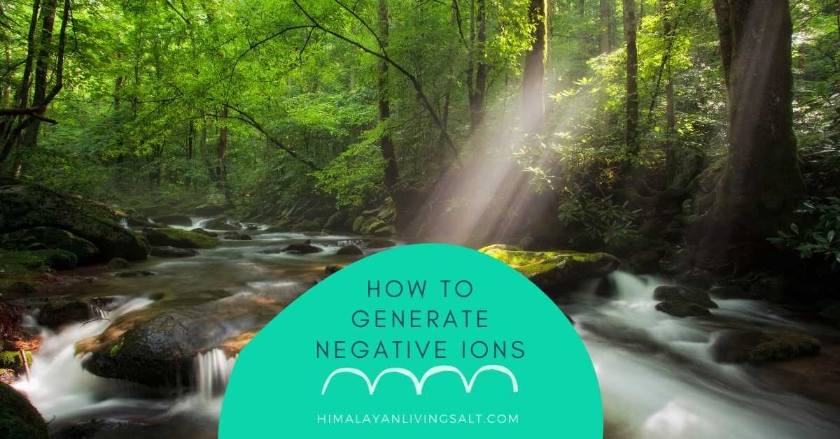 How To Generate Negative Ions