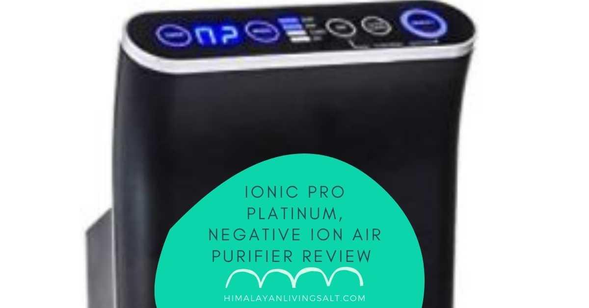 ENVION - Ionic pro platinum, Negative Ion Air Purifier review