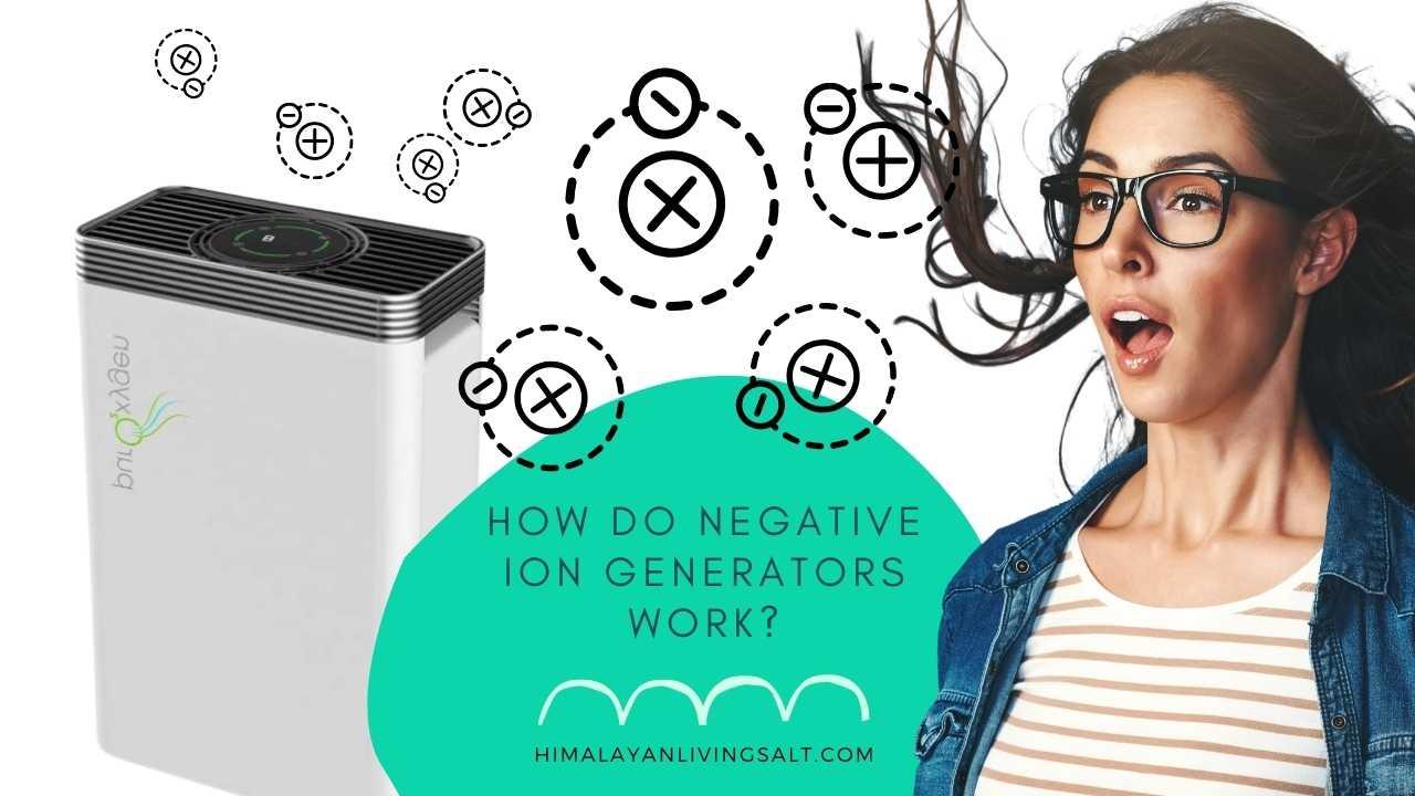 How Do Negative Ion Generators Work?
