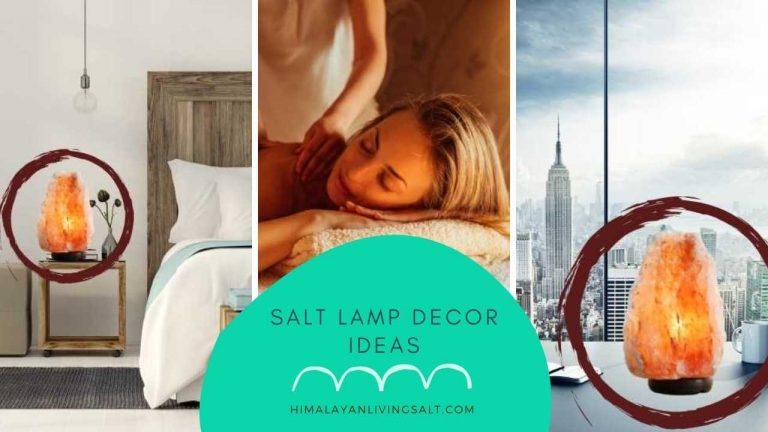 Salt Lamp Decor Ideas