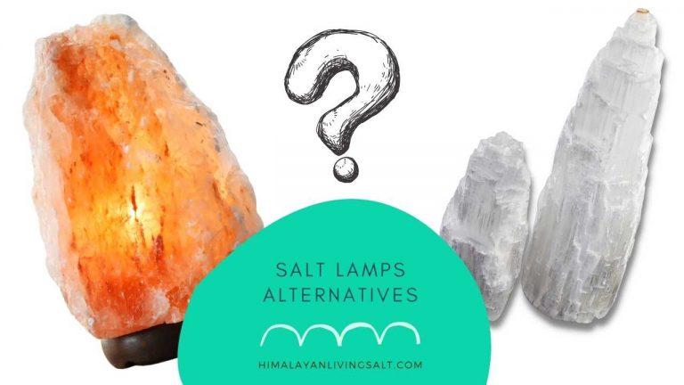 Salt Lamps Alternatives
