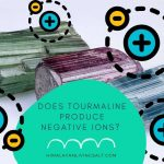 When Does Tourmaline Produce Negative Ions
