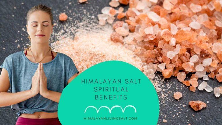 Himalayan Salt Spiritual Benefits