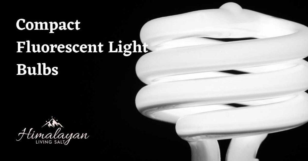 Compact Fluorescent Light Bulbs for Himalayan salt lamps